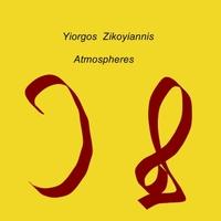 Yiorgos Zikoyiannis Atmospheres